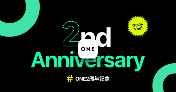 ONE 2nd Anniversary